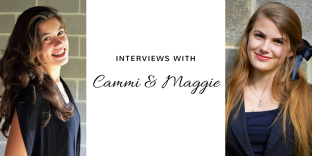 Interviews with Cammi and Maggie (1)